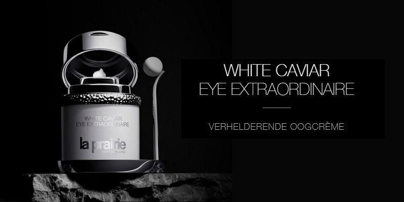 Nieuwe Oogcrème White Caviar Extraordinaire La Prairie kopen en vekrijgbaar bij the art of skincare